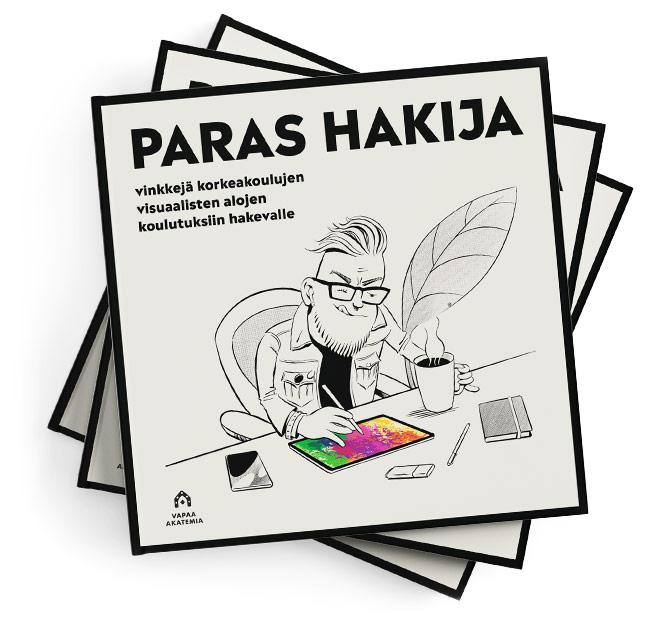 Paras hakija on Vapaan akatemian julkaisema 32-sivuinen opas, jossa annetaan vinkkejä ja neuvoja visuaalisten taiteiden korkeakouluihin hakeville.